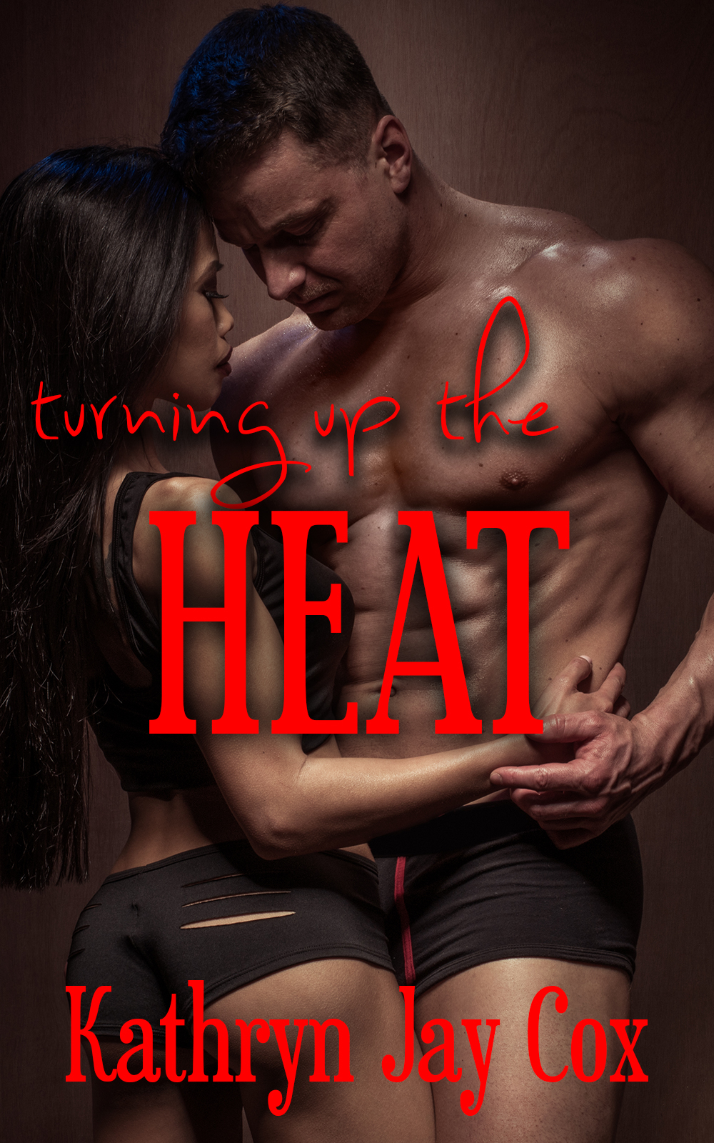 turning up the heat by kathryn jay cox